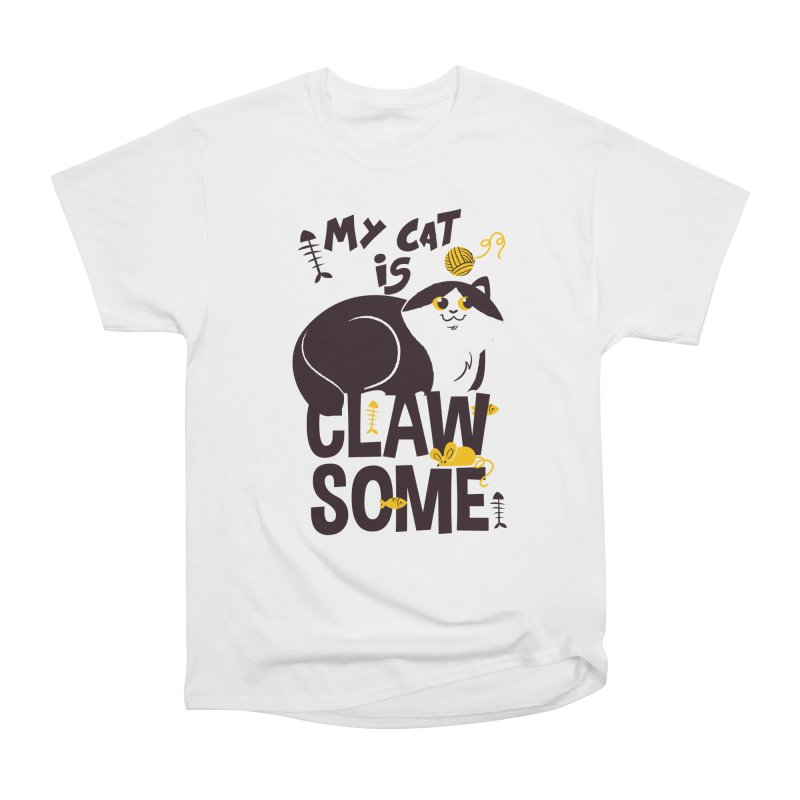 My Cat Is Clawsome Women's Heavyweight Unisex T-Shirt by Purrform
