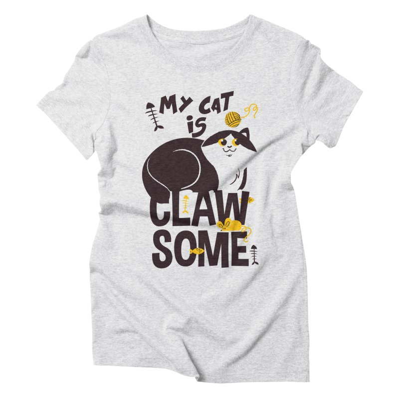 My Cat Is Clawsome Women's Triblend T-Shirt by Purrform