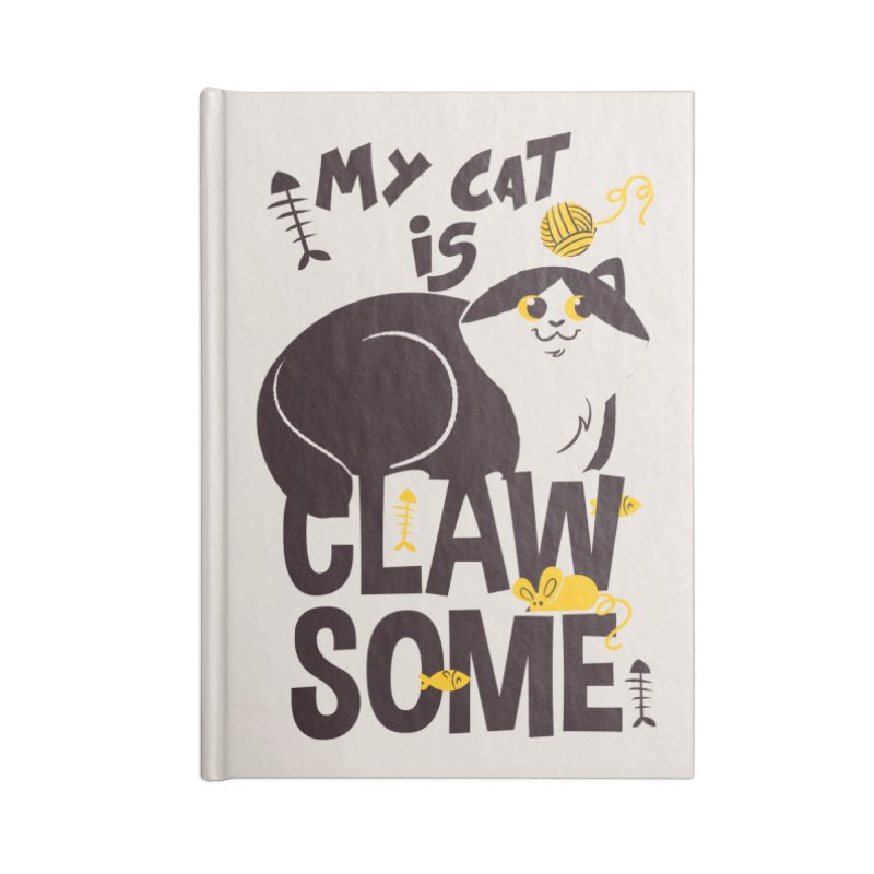 My Cat Is Clawsome Accessories Lined Journal Notebook by Purrform