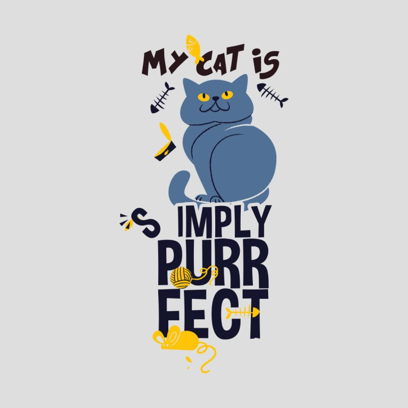 My Cat Is Simply Purrfect Women's T-Shirt by Purrform