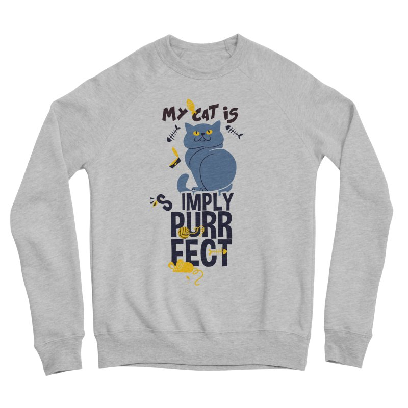 My Cat Is Simply Purrfect Men's Sponge Fleece Sweatshirt by Purrform