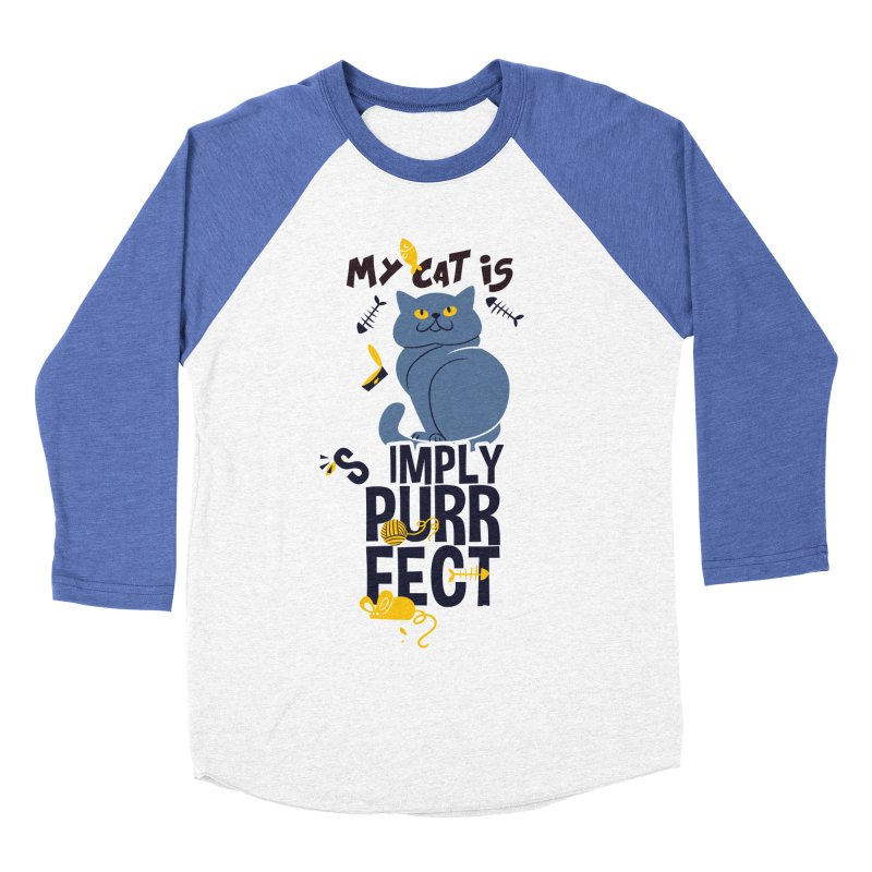 My Cat Is Simply Purrfect Women's Baseball Triblend Longsleeve T-Shirt by Purrform