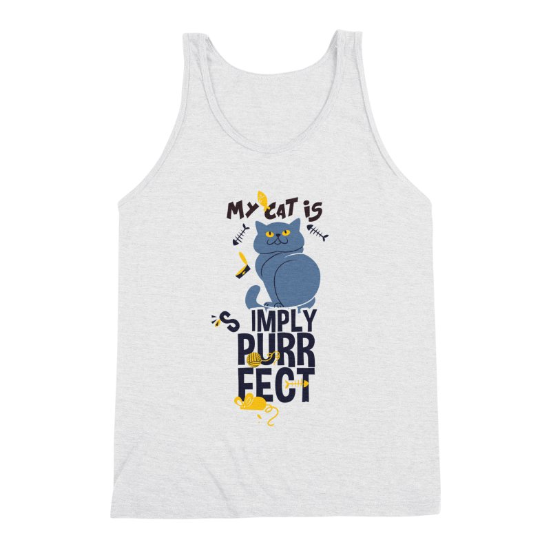 My Cat Is Simply Purrfect Men's Triblend Tank by Purrform