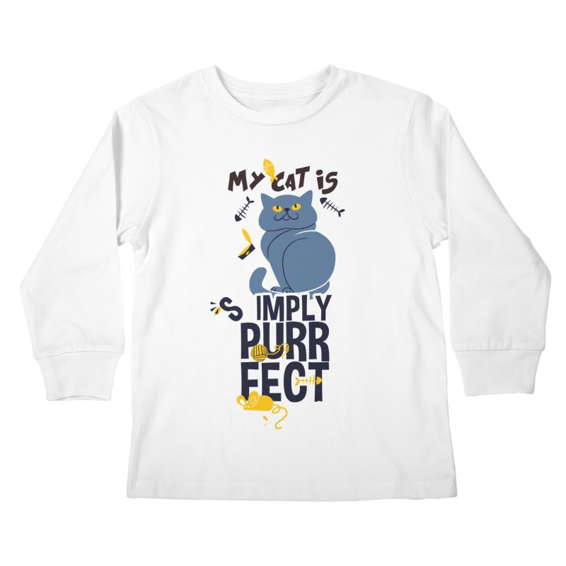 My Cat Is Simply Purrfect Kids Longsleeve T-Shirt by Purrform