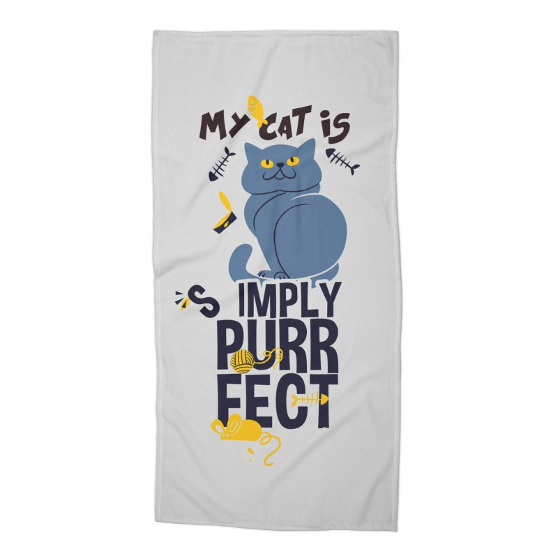 My Cat Is Simply Purrfect Accessories Beach Towel by Purrform