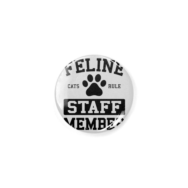 Feline Staff Member Accessories Button by Purrform