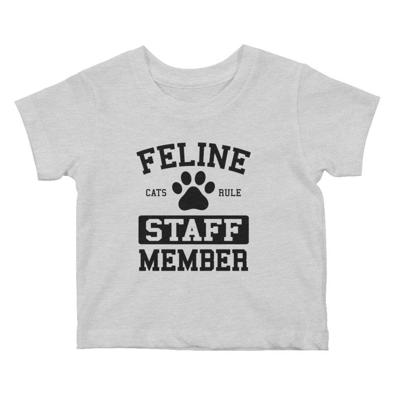Feline Staff Member Kids Baby T-Shirt by Purrform