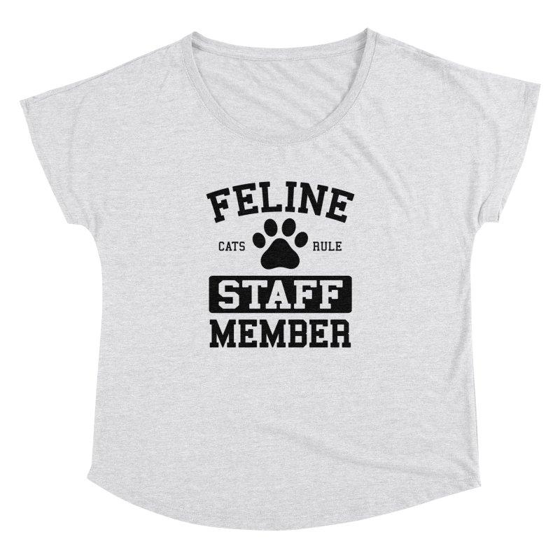 Feline Staff Member Women's Dolman Scoop Neck by Purrform
