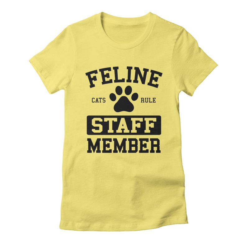 Feline Staff Member Women's Fitted T-Shirt by Purrform