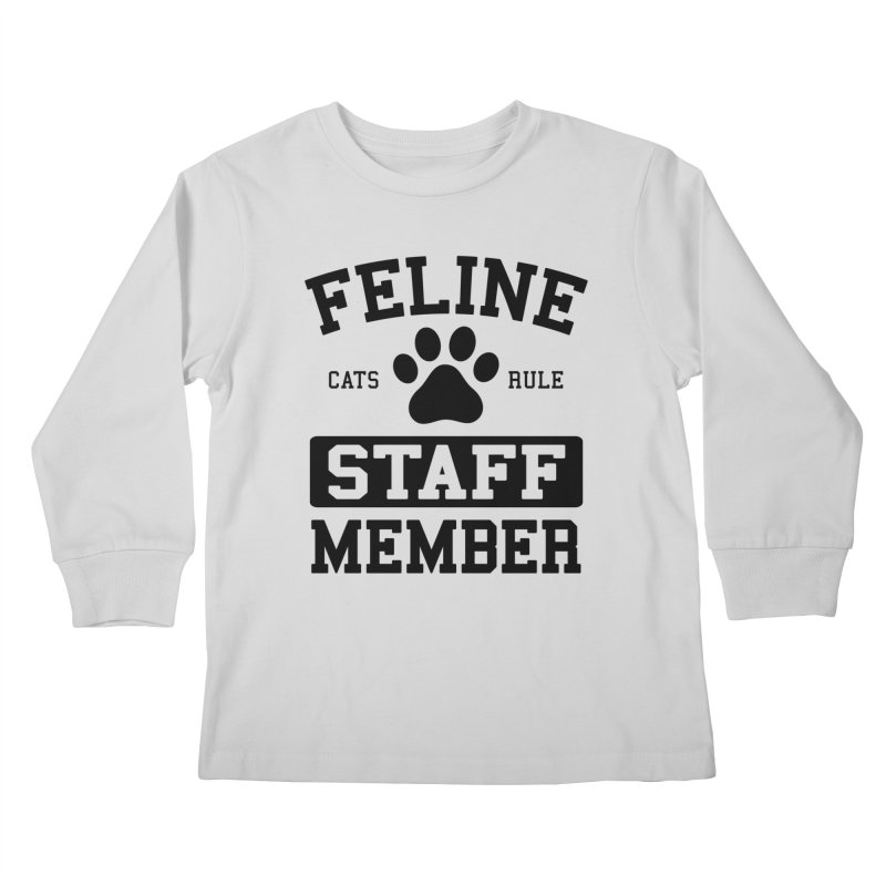 Feline Staff Member Kids Longsleeve T-Shirt by Purrform