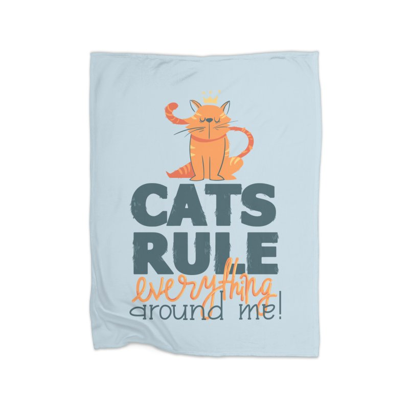 Cats Rule Everything Around Me Home Fleece Blanket Blanket by Purrform