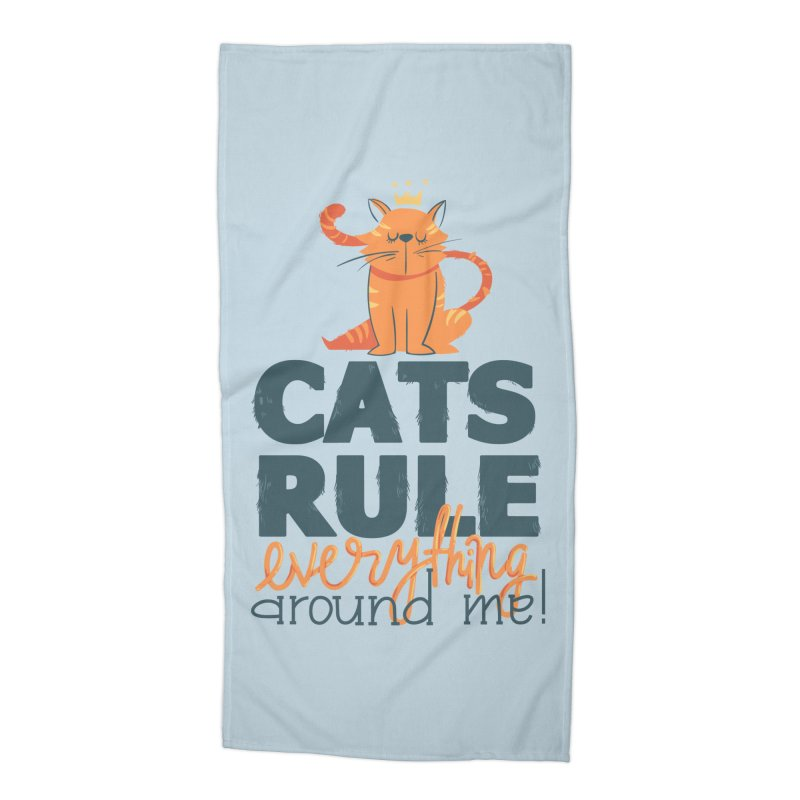 Cats Rule Everything Around Me Accessories Beach Towel by Purrform