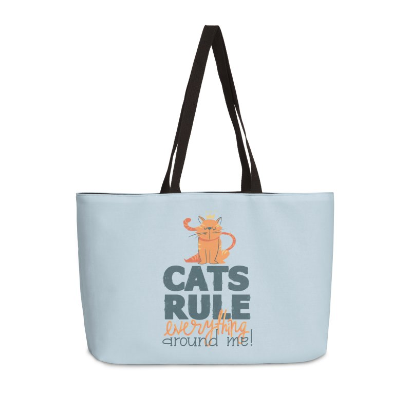 Cats Rule Everything Around Me Accessories Weekender Bag Bag by Purrform