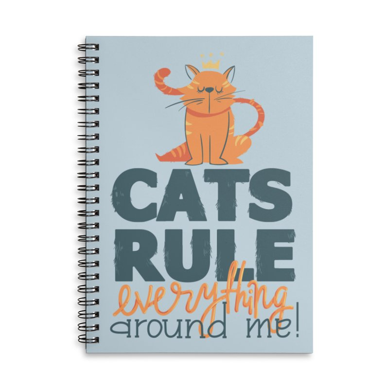 Cats Rule Everything Around Me Accessories Lined Spiral Notebook by Purrform