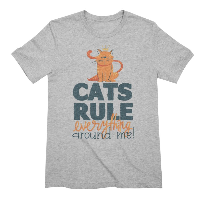 Cats Rule Everything Around Me Men's Extra Soft T-Shirt by Purrform