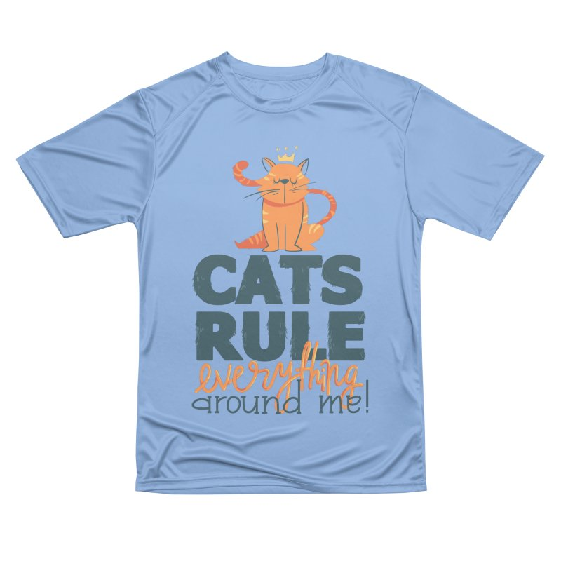 Cats Rule Everything Around Me Men's Performance T-Shirt by Purrform
