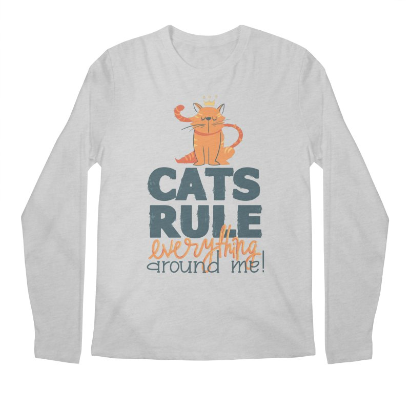 Cats Rule Everything Around Me Men's Regular Longsleeve T-Shirt by Purrform