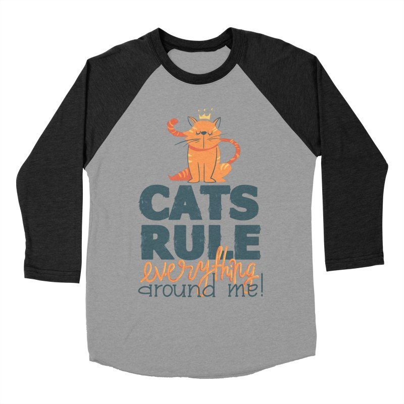 Cats Rule Everything Around Me Men's Baseball Triblend Longsleeve T-Shirt by Purrform