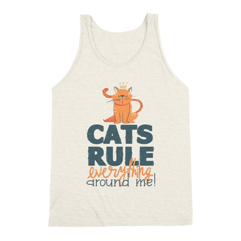 Cats Rule Everything Around Me Men's Triblend Tank by Purrform
