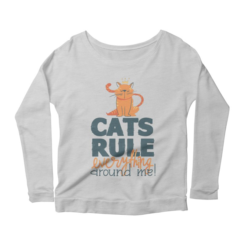 Cats Rule Everything Around Me Women's Scoop Neck Longsleeve T-Shirt by Purrform