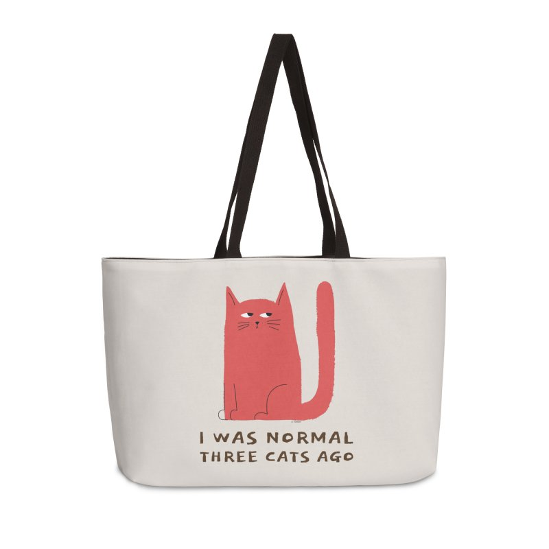 I Was Normal Three Cats Ago Accessories Weekender Bag Bag by Purrform