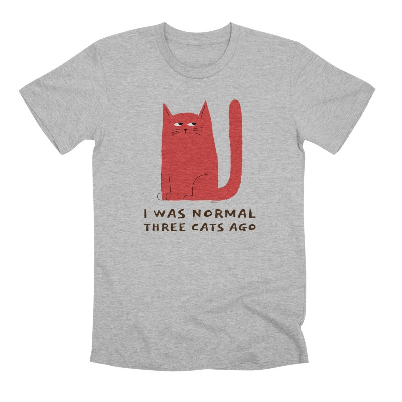 I Was Normal Three Cats Ago Men's Premium T-Shirt by Purrform