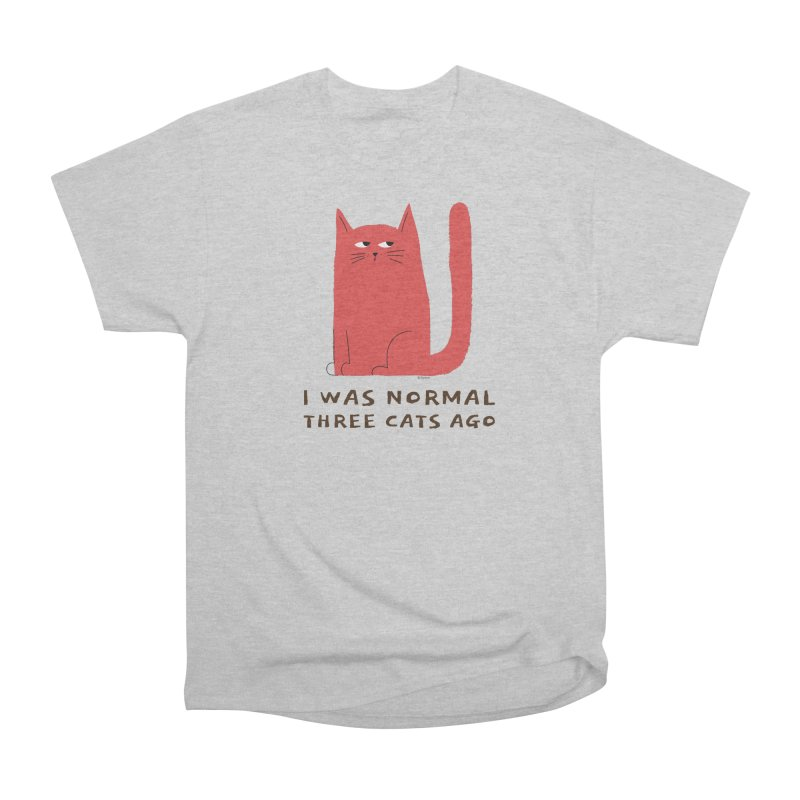 I Was Normal Three Cats Ago Women's Heavyweight Unisex T-Shirt by Purrform