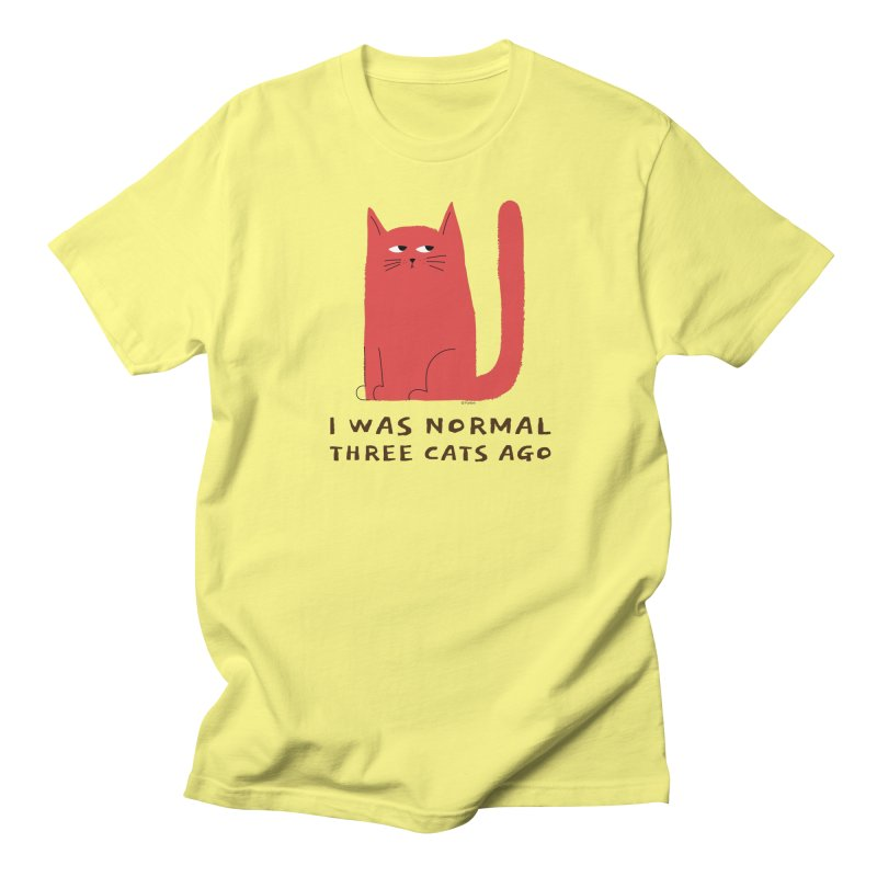 I Was Normal Three Cats Ago Women's T-Shirt by Purrform