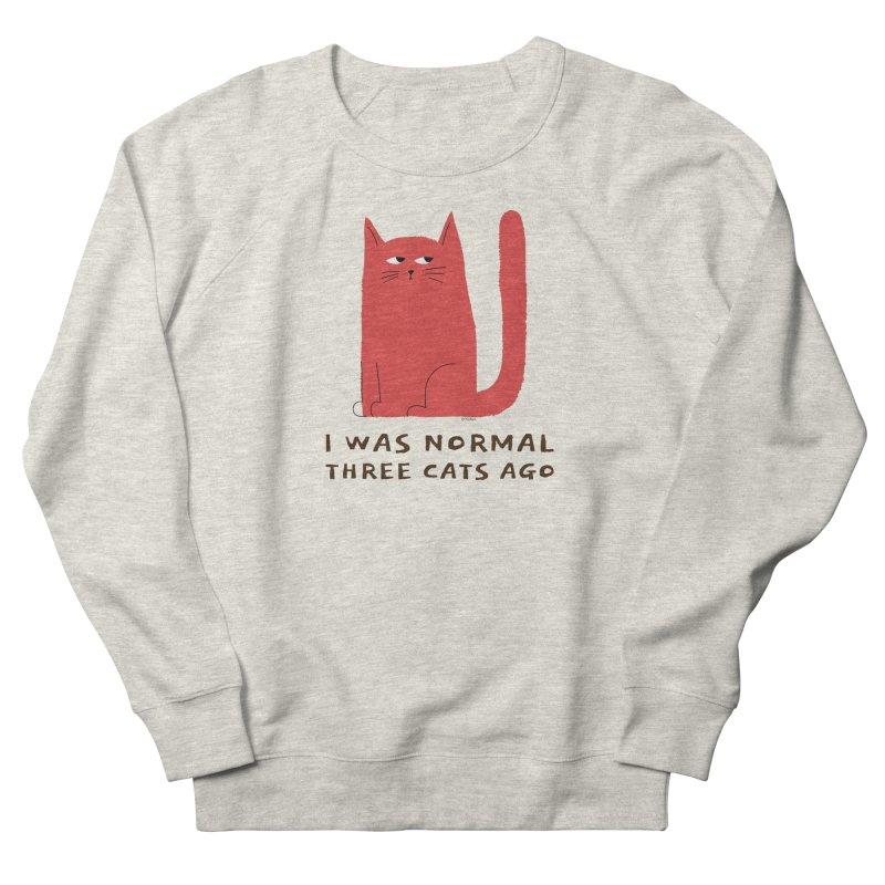 I Was Normal Three Cats Ago Women's Sweatshirt by Purrform