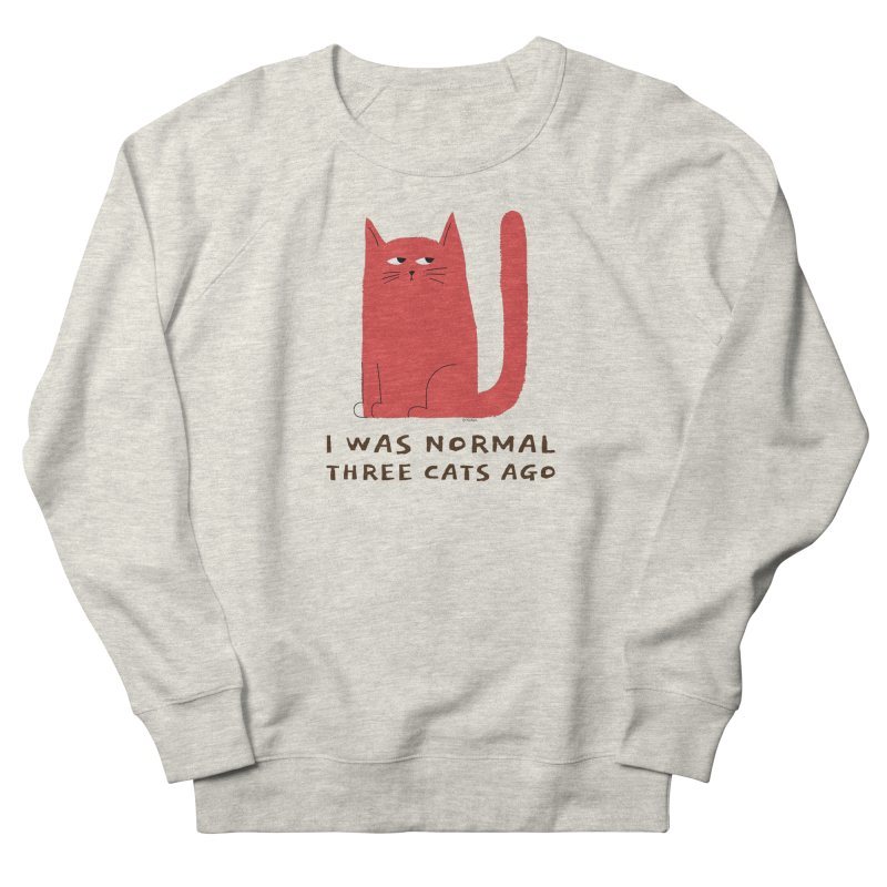 I Was Normal Three Cats Ago Men's French Terry Sweatshirt by Purrform