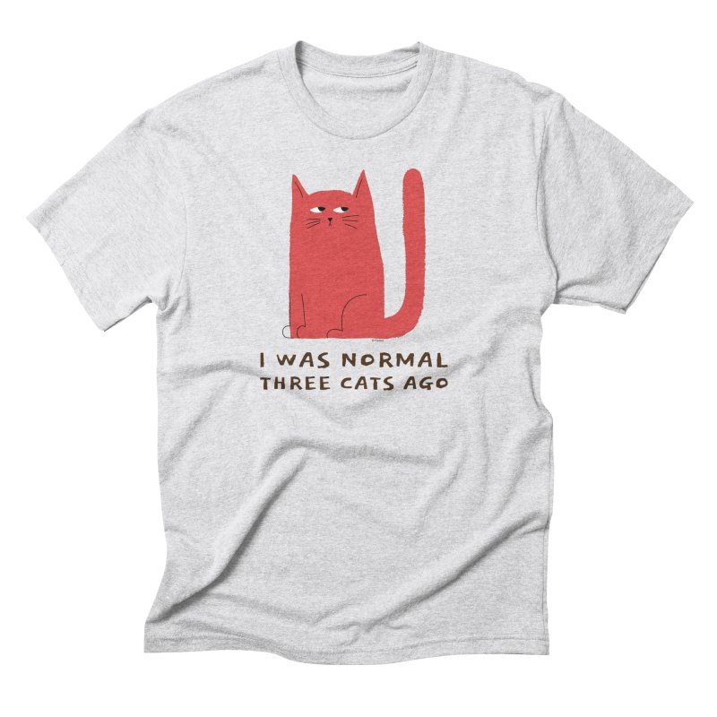 I Was Normal Three Cats Ago Men's Triblend T-Shirt by Purrform