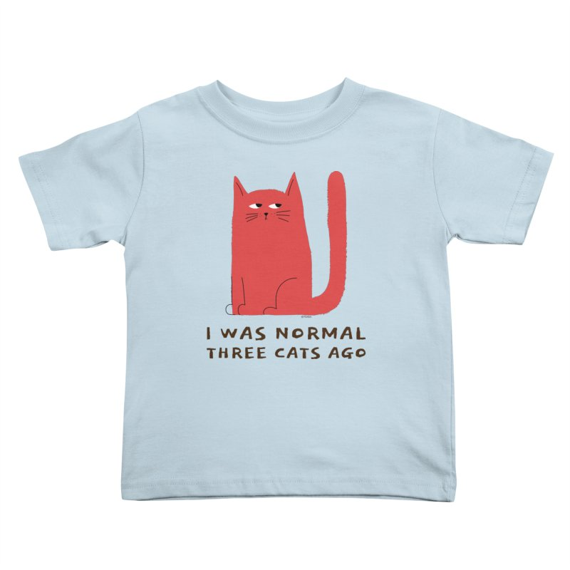 I Was Normal Three Cats Ago Kids Toddler T-Shirt by Purrform