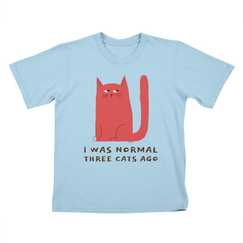 I Was Normal Three Cats Ago Kids T-Shirt by Purrform