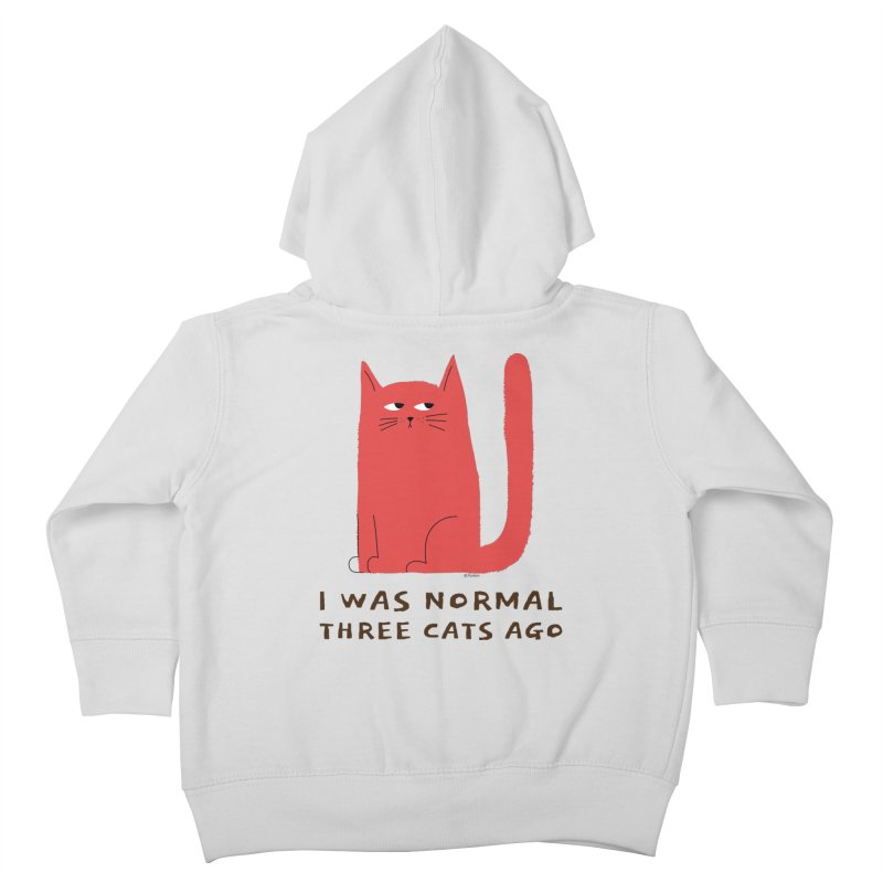 I Was Normal Three Cats Ago Kids Toddler Zip-Up Hoody by Purrform
