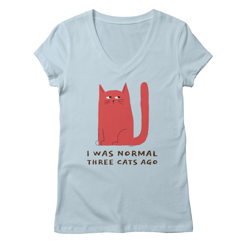 I Was Normal Three Cats Ago Women's V-Neck by Purrform