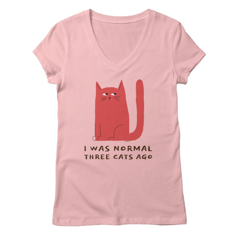 I Was Normal Three Cats Ago Women's Regular V-Neck by Purrform