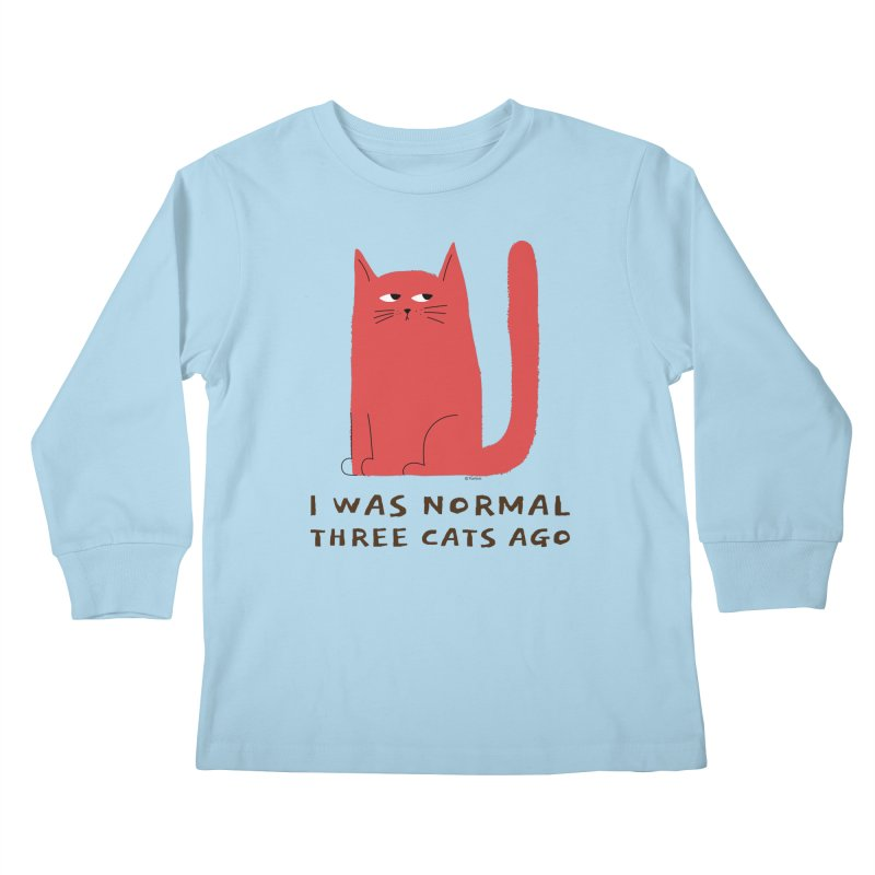 I Was Normal Three Cats Ago Kids Longsleeve T-Shirt by Purrform
