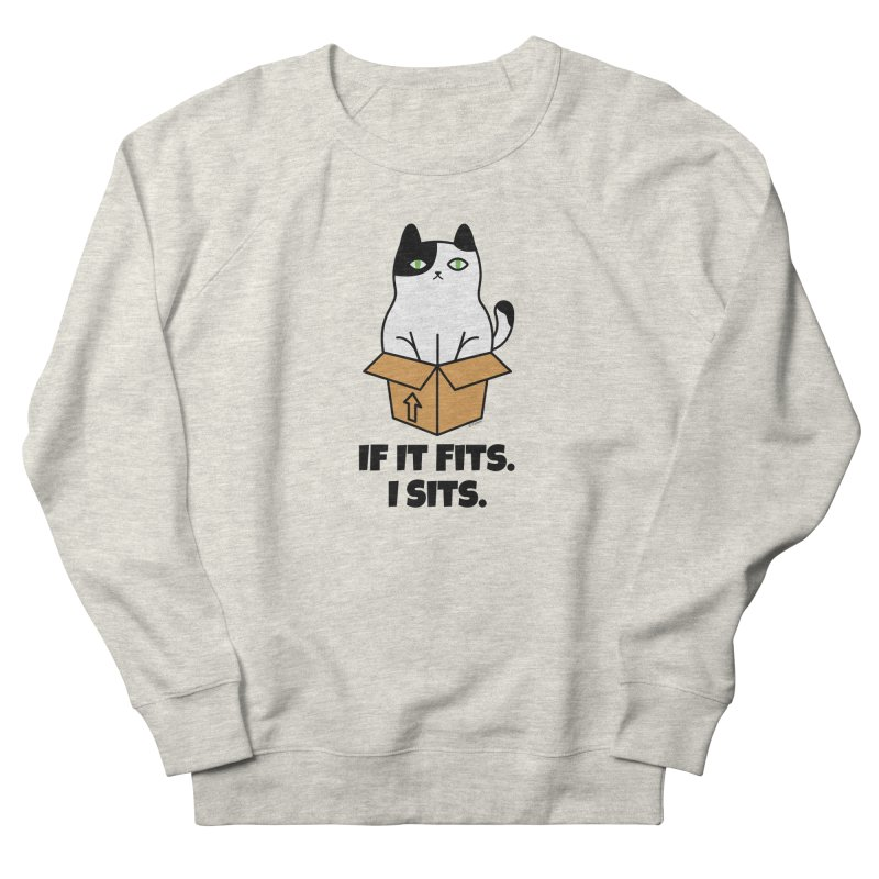 If It Fits I Sits Men's French Terry Sweatshirt by Purrform