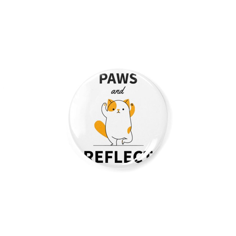 Paws And Reflect Accessories Button by Purrform