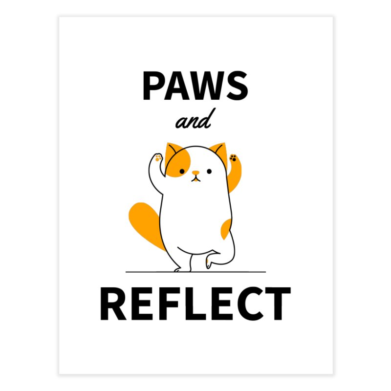 Paws And Reflect Home Fine Art Print by Purrform