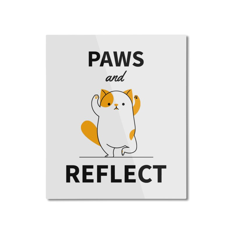 Paws And Reflect Home Mounted Aluminum Print by Purrform