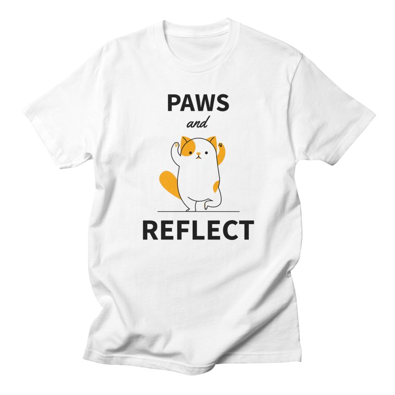 Paws And Reflect Women's Regular Unisex T-Shirt by Purrform