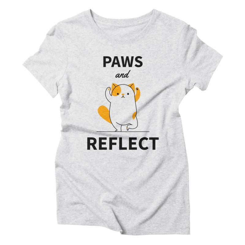 Paws And Reflect Women's Triblend T-Shirt by Purrform