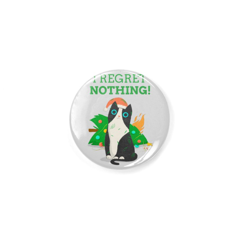 I Regret Nothing Accessories Button by Purrform