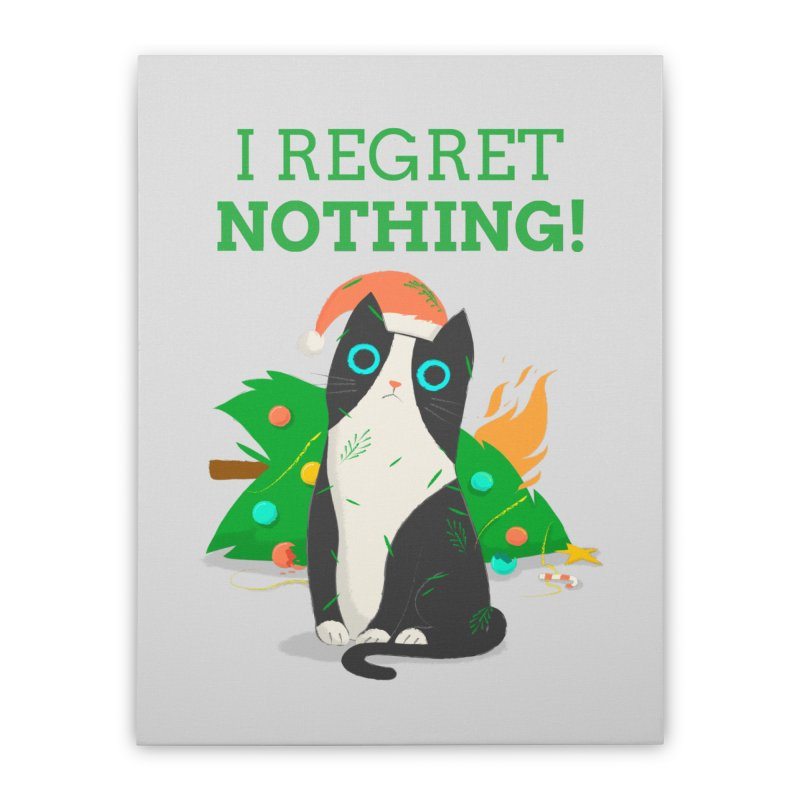 I Regret Nothing Home Stretched Canvas by Purrform