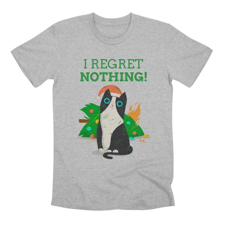I Regret Nothing Men's Premium T-Shirt by Purrform