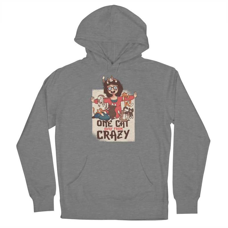 One Cat Away From Crazy Women's French Terry Pullover Hoody by Purrform