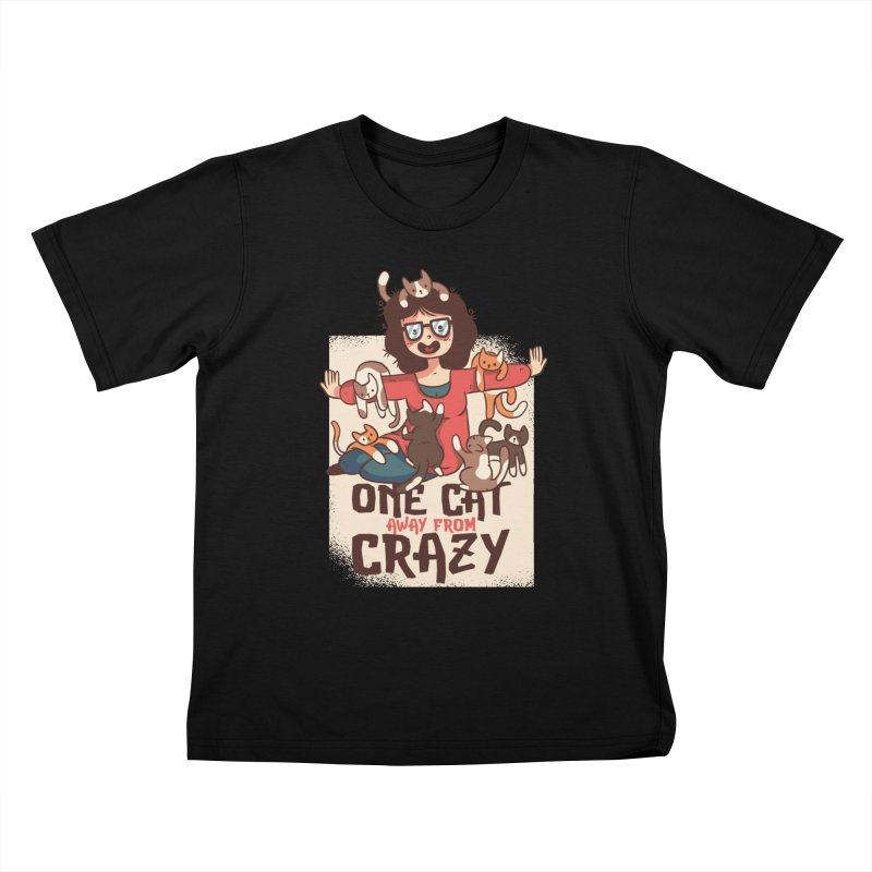 One Cat Away From Crazy Kids T-Shirt by Purrform