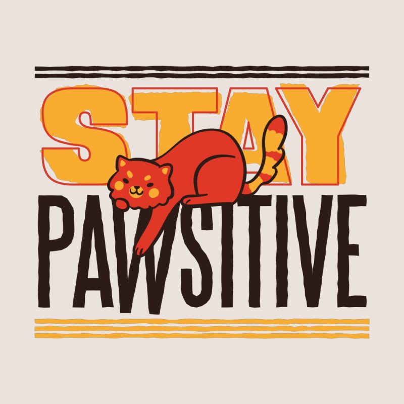 Stay Pawsitive Men's T-Shirt by Purrform