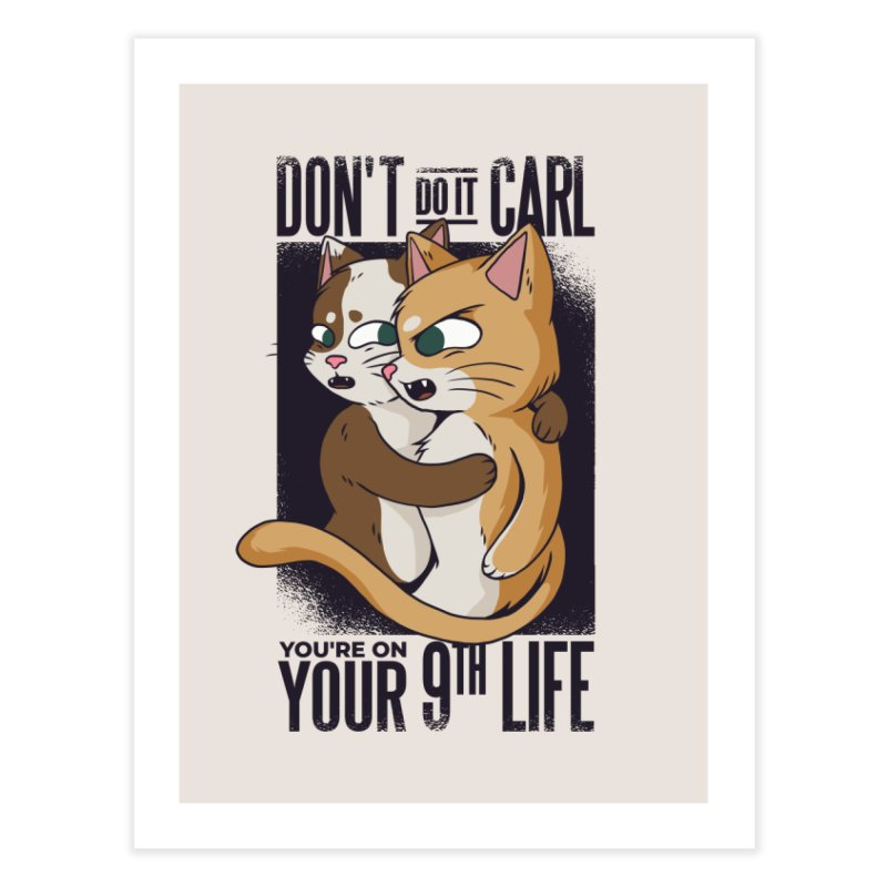 9th Life Home Fine Art Print by Purrform